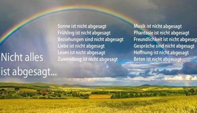 """Bild """"Nicht alles ist abgesagt...."""" (Foto: Quelle unbekannt)"""
